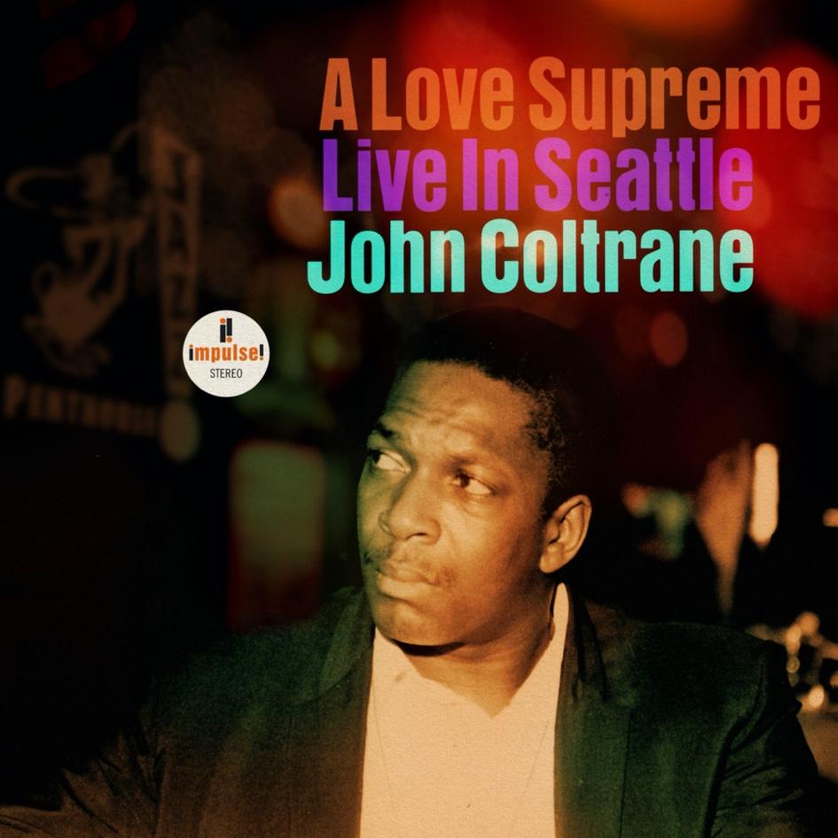 a love supreme live